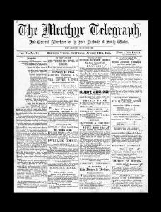 The Merthyr Telegraph and General Advertiser for the Iron Districts of South Wales